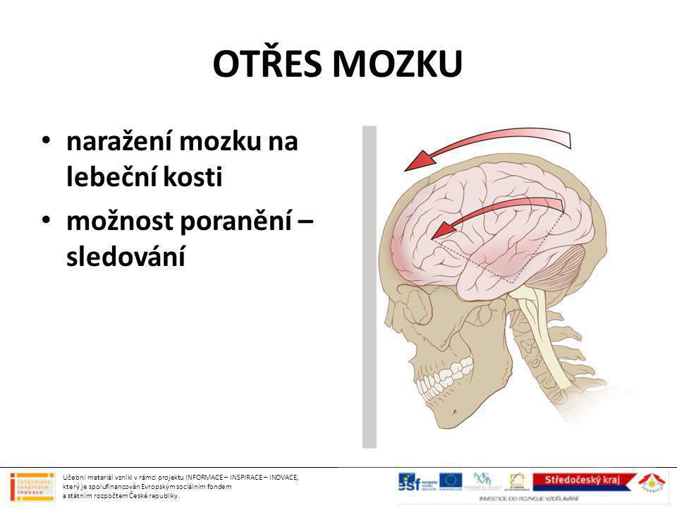 OTŘES MOZKU naražení mozku na lebeční kosti