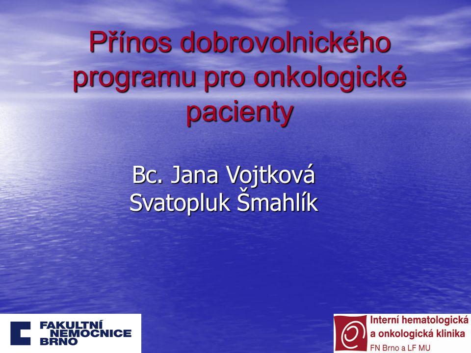 Přínos dobrovolnického programu pro onkologické pacienty