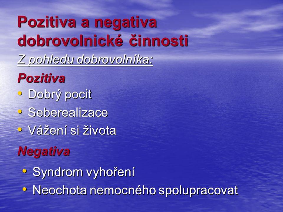 Pozitiva a negativa dobrovolnické činnosti
