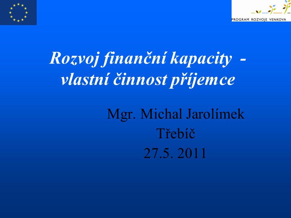 Rozvoj finanční kapacity - vlastní činnost příjemce