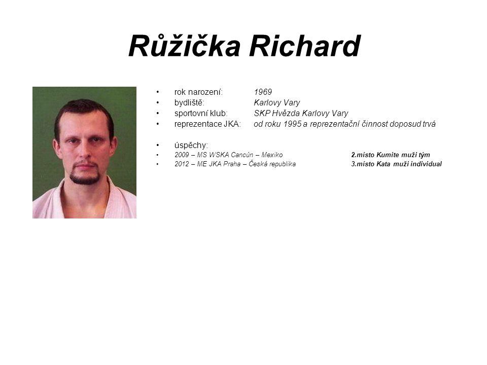 Růžička Richard rok narození: 1969 bydliště: Karlovy Vary