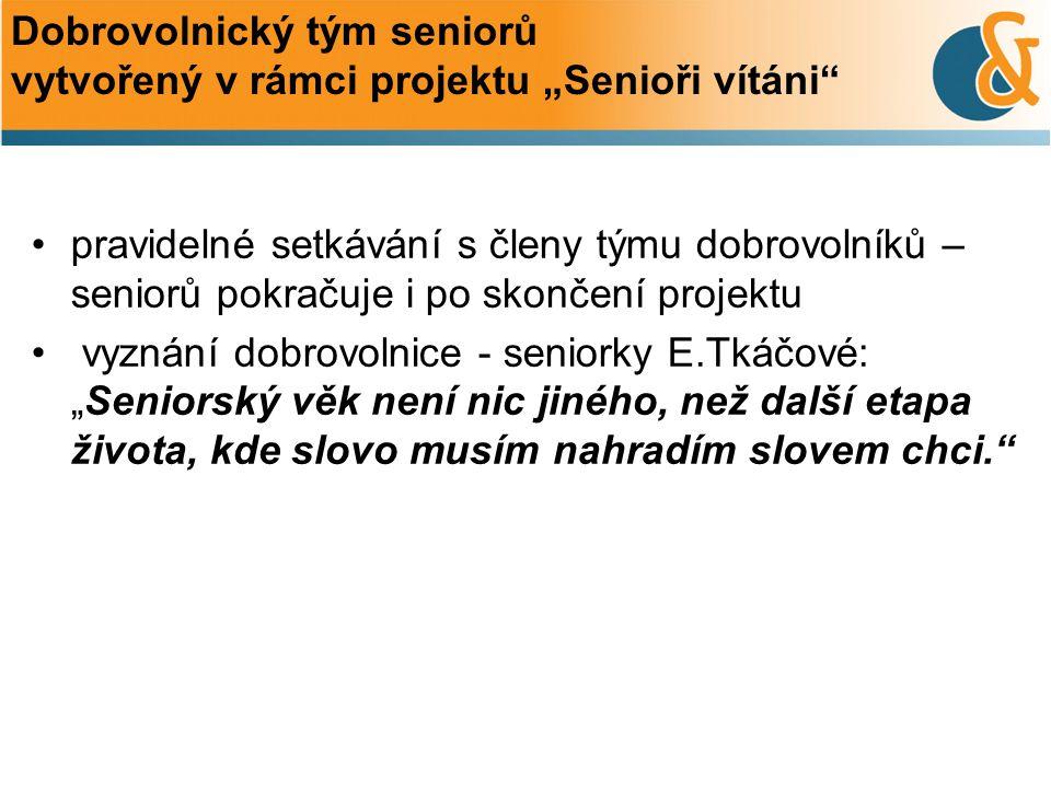 """Dobrovolnický tým seniorů vytvořený v rámci projektu """"Senioři vítáni"""