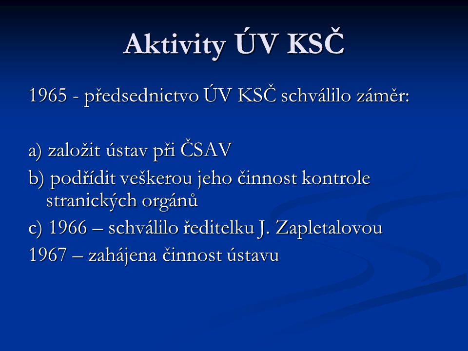 Aktivity ÚV KSČ 1965 - předsednictvo ÚV KSČ schválilo záměr: