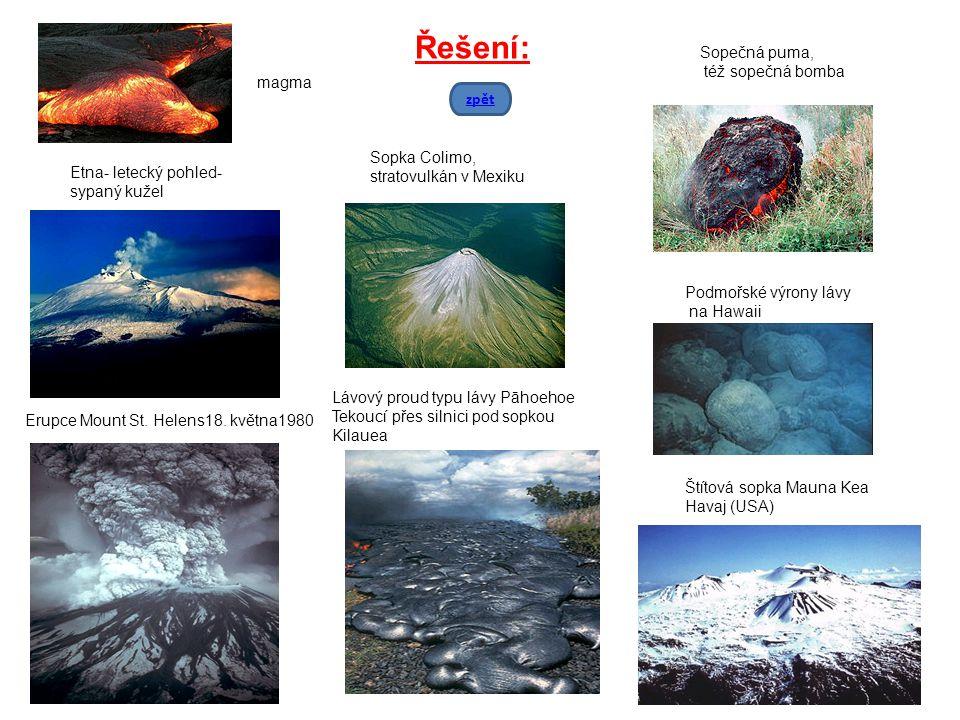 Řešení: Sopečná puma, též sopečná bomba magma zpět Sopka Colimo,