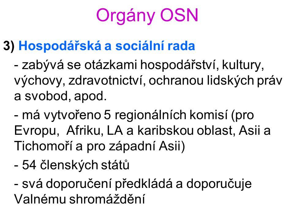 Orgány OSN 3) Hospodářská a sociální rada