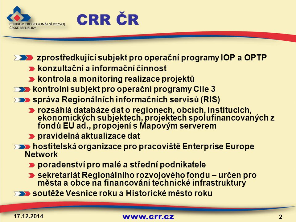 CRR ČR zprostředkující subjekt pro operační programy IOP a OPTP