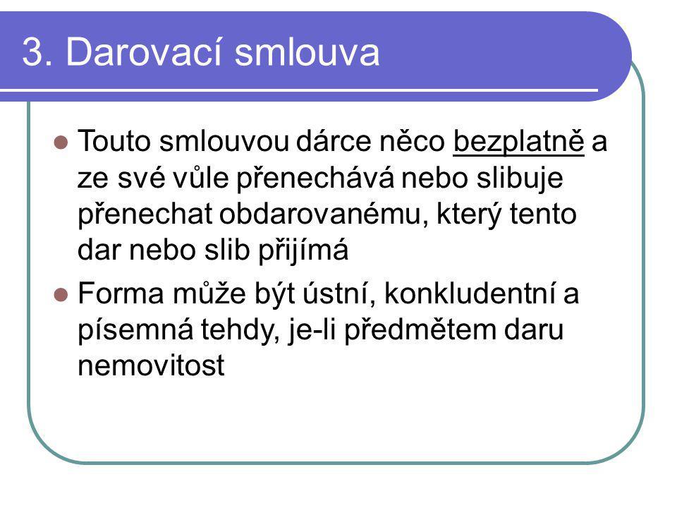 3. Darovací smlouva
