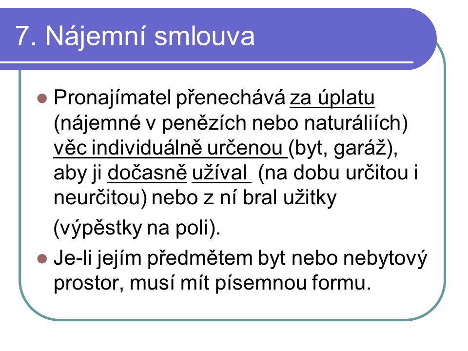 7. Nájemní smlouva