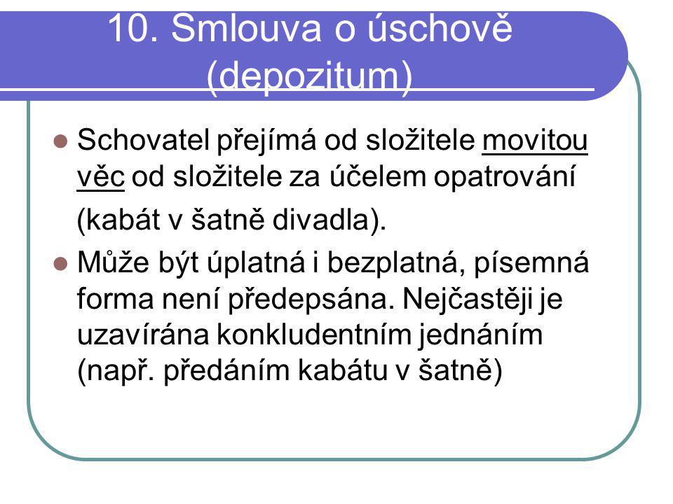 10. Smlouva o úschově (depozitum)