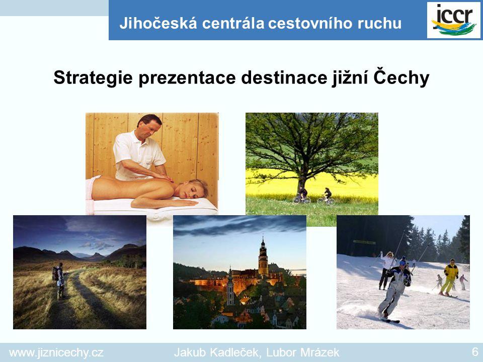 Strategie prezentace destinace jižní Čechy