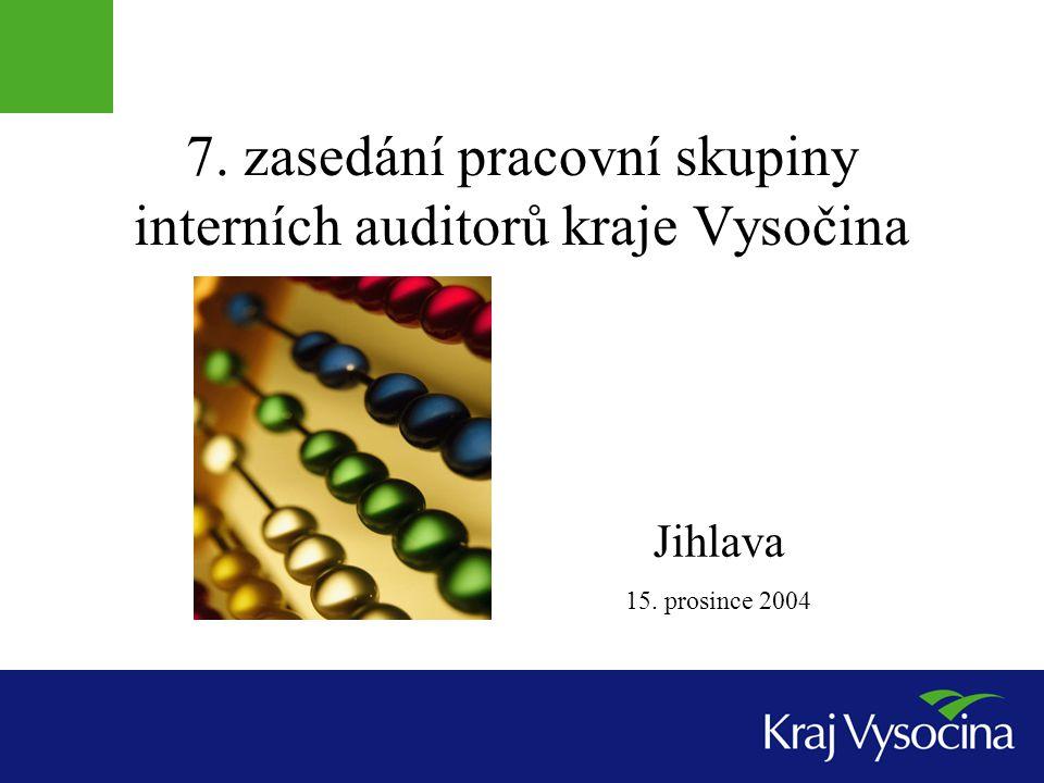 7. zasedání pracovní skupiny interních auditorů kraje Vysočina