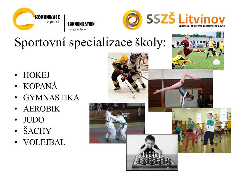 Sportovní specializace školy:
