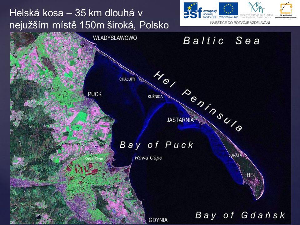 Helská kosa – 35 km dlouhá v nejužším místě 150m široká, Polsko