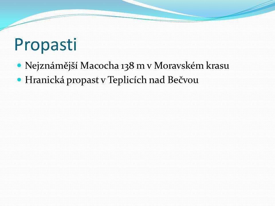 Propasti Nejznámější Macocha 138 m v Moravském krasu
