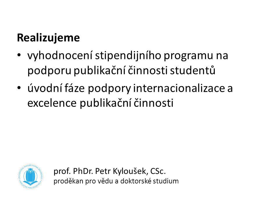 prof. PhDr. Petr Kyloušek, CSc. proděkan pro vědu a doktorské studium