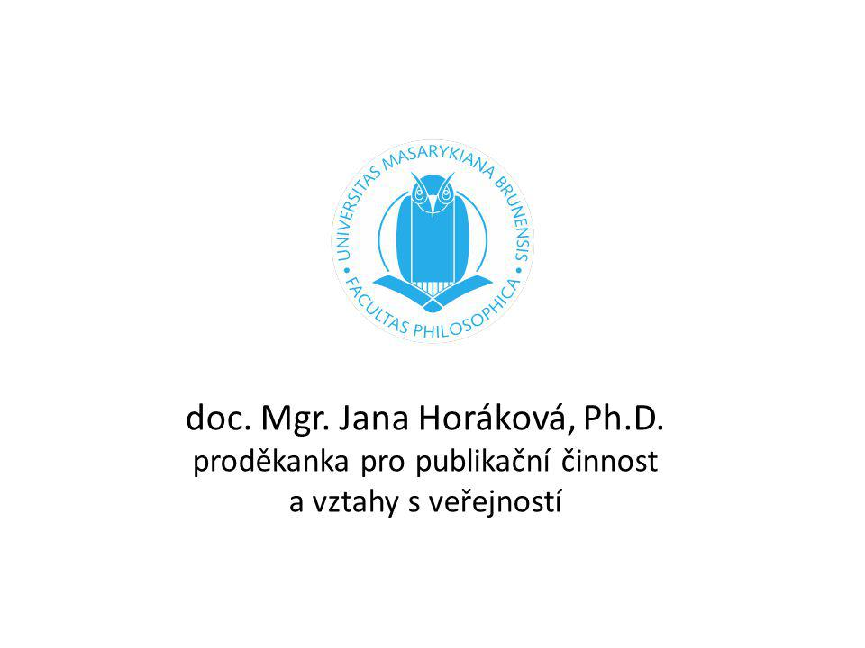doc. Mgr. Jana Horáková, Ph. D