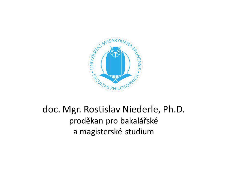 doc. Mgr. Rostislav Niederle, Ph. D