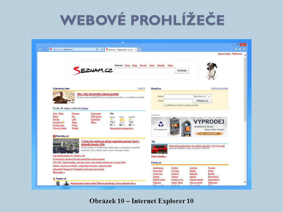 Obrázek 10 – Internet Explorer 10