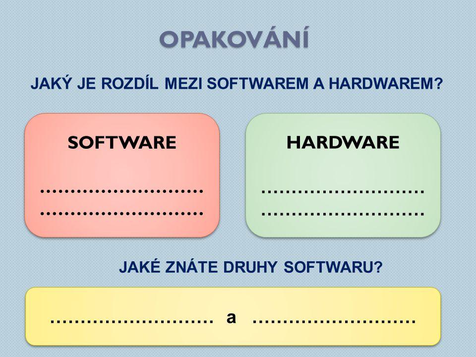 Jaký je rozdíl mezi softwarem a hardwarem Jaké ZNÁTE DRUHY SOFTWARU
