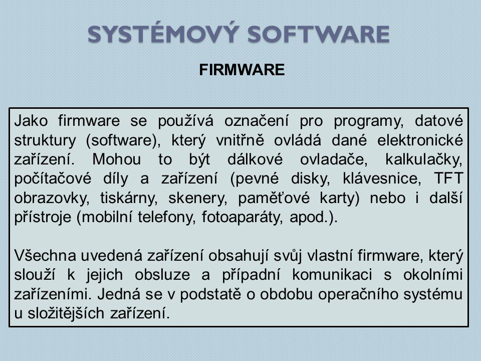 SYSTÉMOVÝ SOFTWARE FIRMWARE