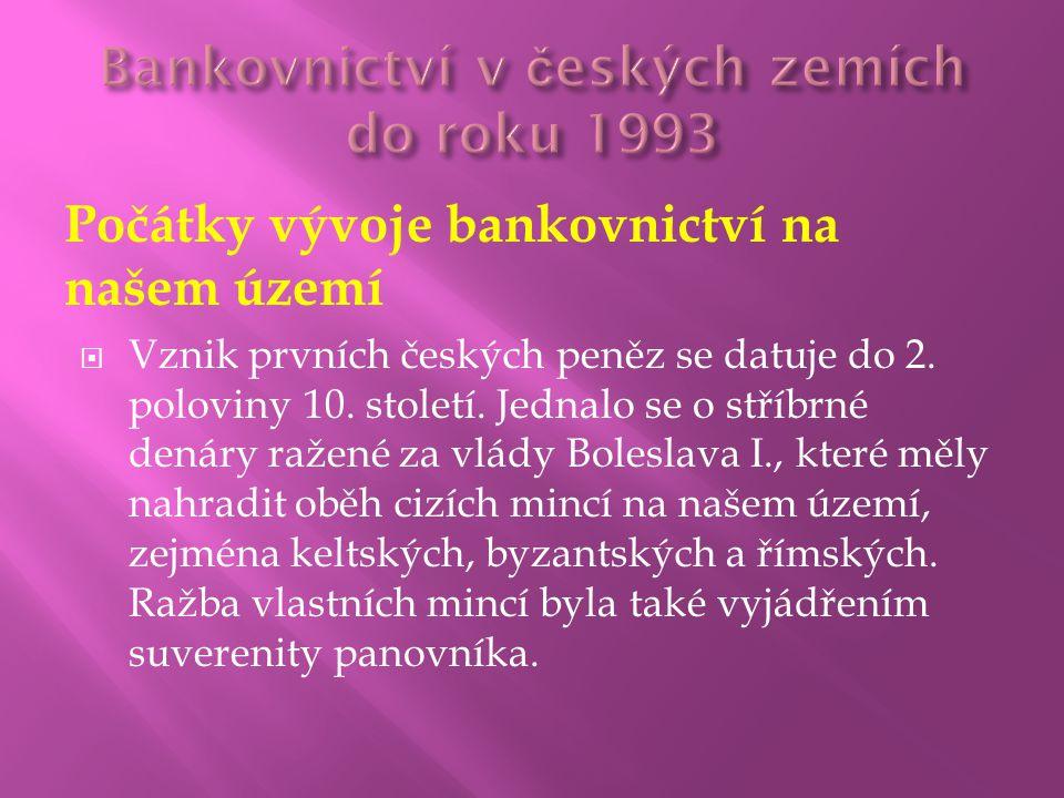 Bankovnictví v českých zemích do roku 1993