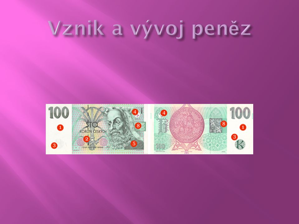 Vznik a vývoj peněz