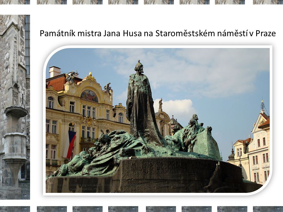 Památník mistra Jana Husa na Staroměstském náměstí v Praze