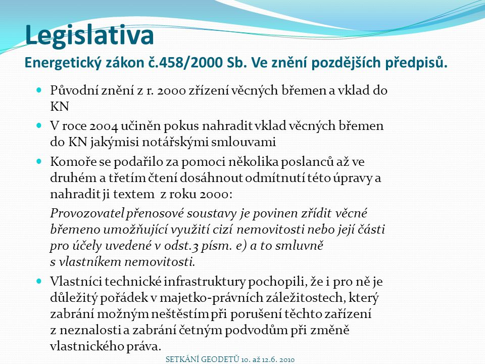 Legislativa Energetický zákon č. 458/2000 Sb