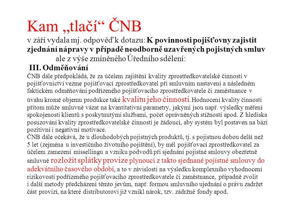 """Kam """"tlačí ČNB v září vydala mj"""