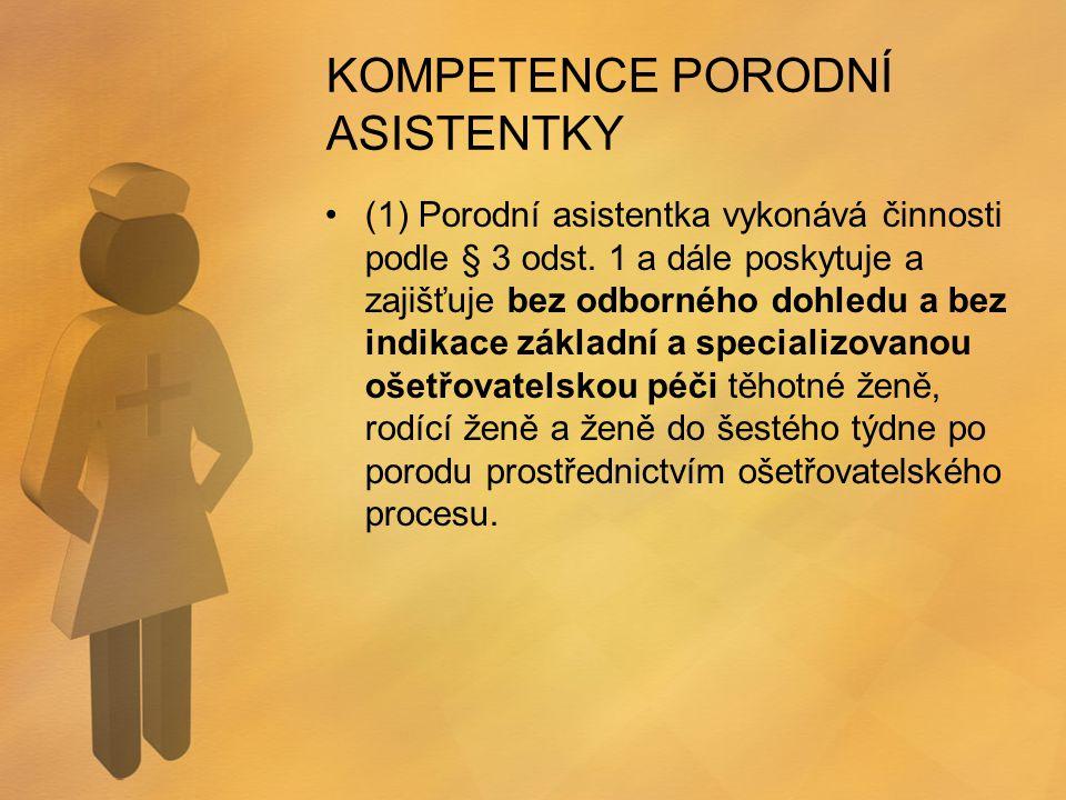 KOMPETENCE PORODNÍ ASISTENTKY