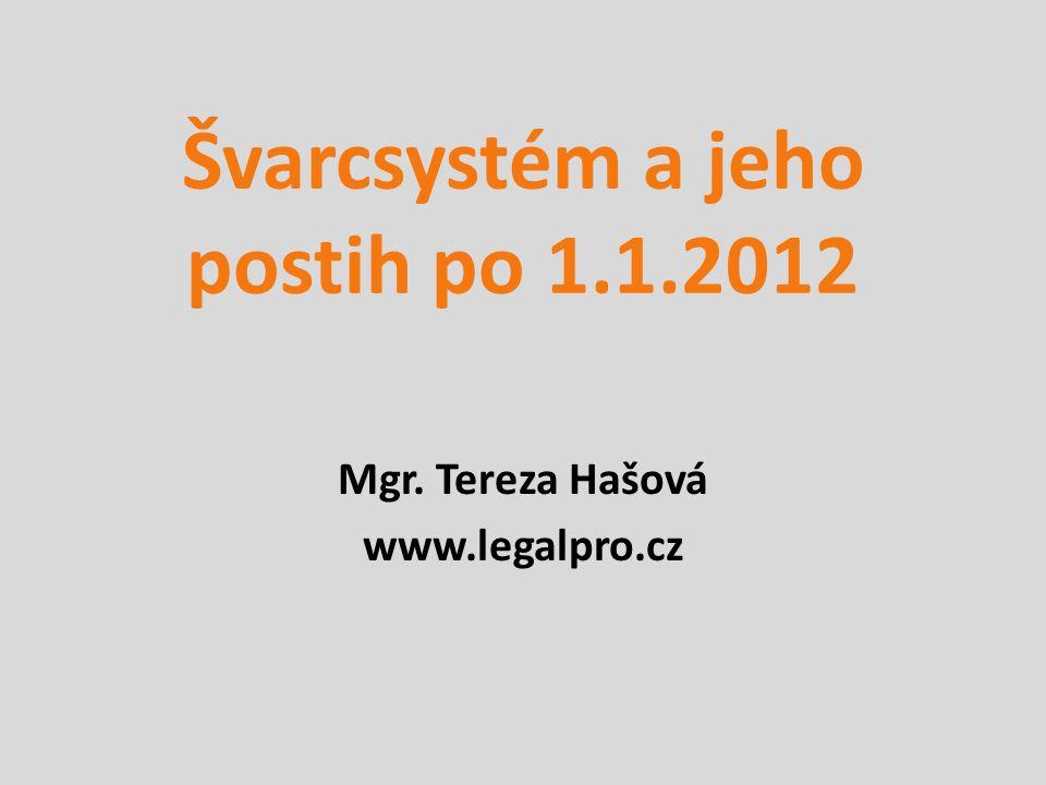 Švarcsystém a jeho postih po 1.1.2012