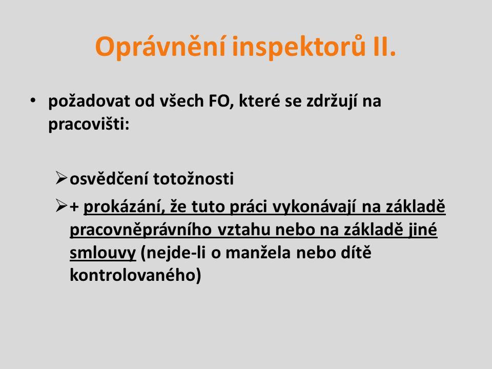 Oprávnění inspektorů II.