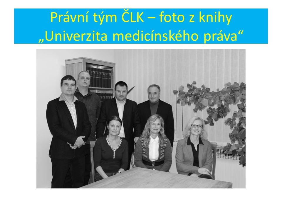 """Právní tým ČLK – foto z knihy """"Univerzita medicínského práva"""