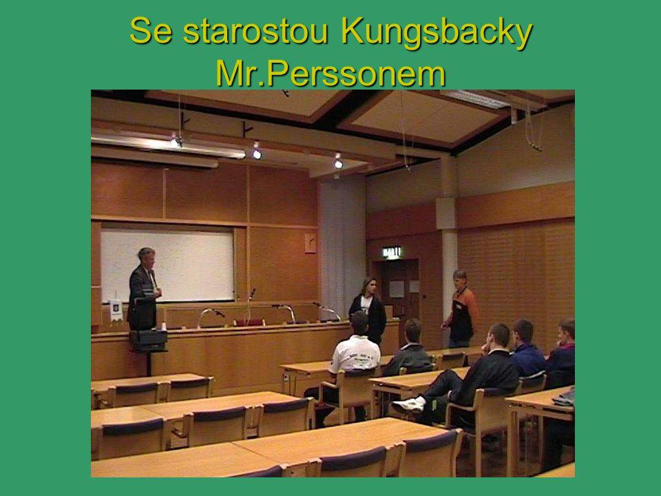 Se starostou Kungsbacky Mr.Perssonem