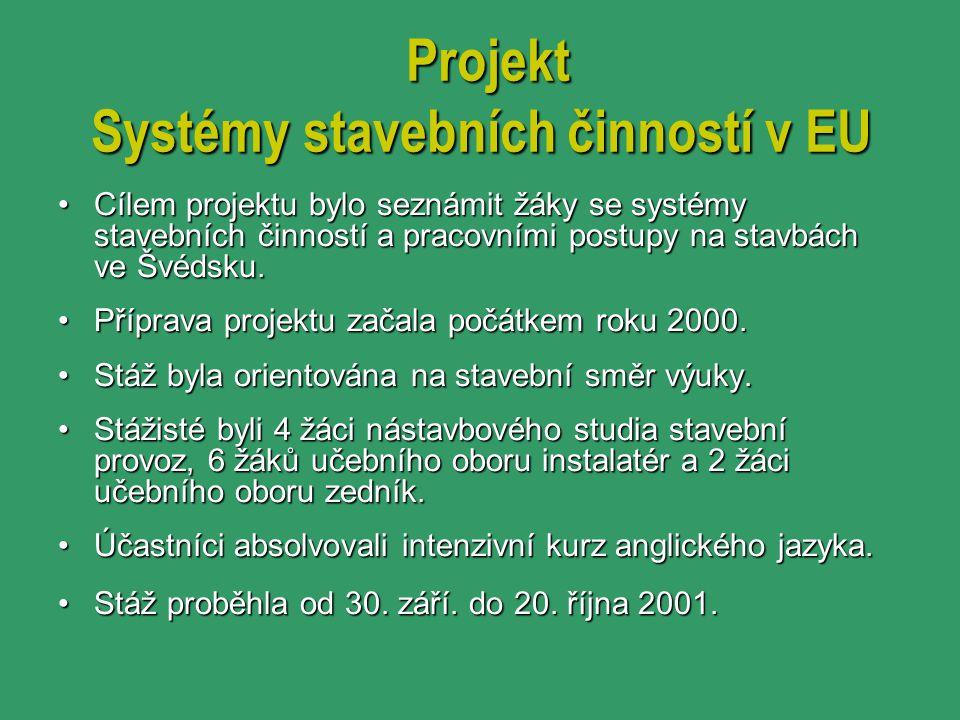 Projekt Systémy stavebních činností v EU
