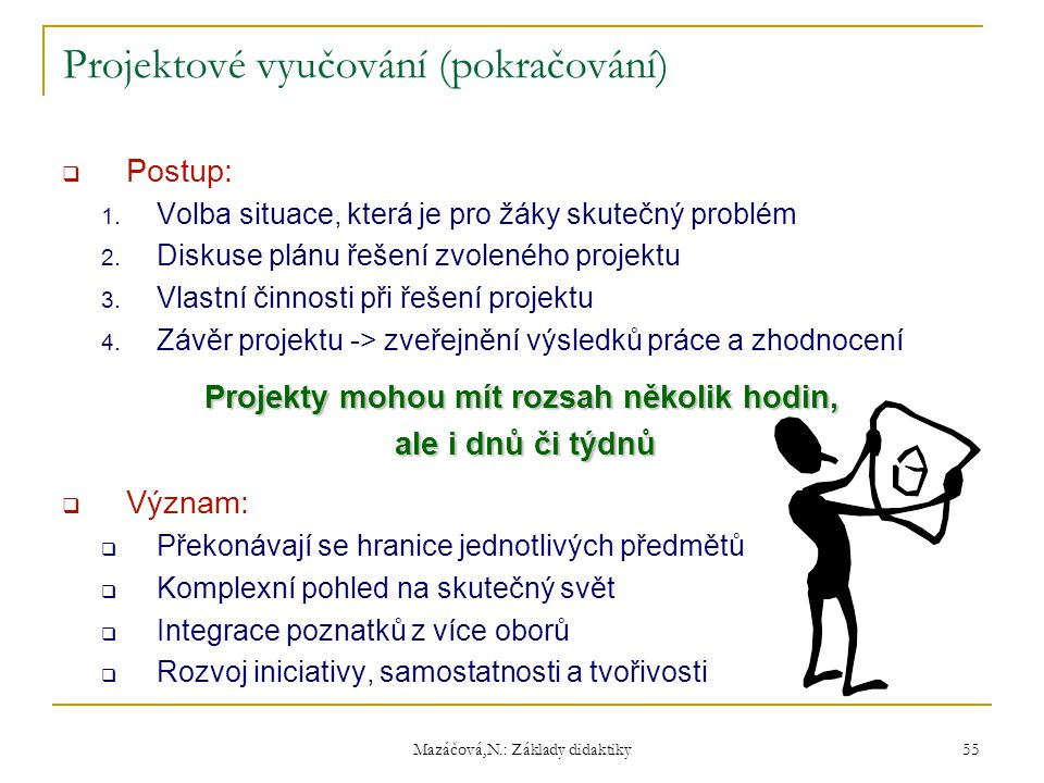 Projektové vyučování (pokračování)