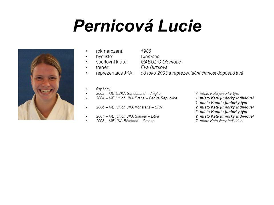 Pernicová Lucie rok narození: 1986 bydliště: Olomouc