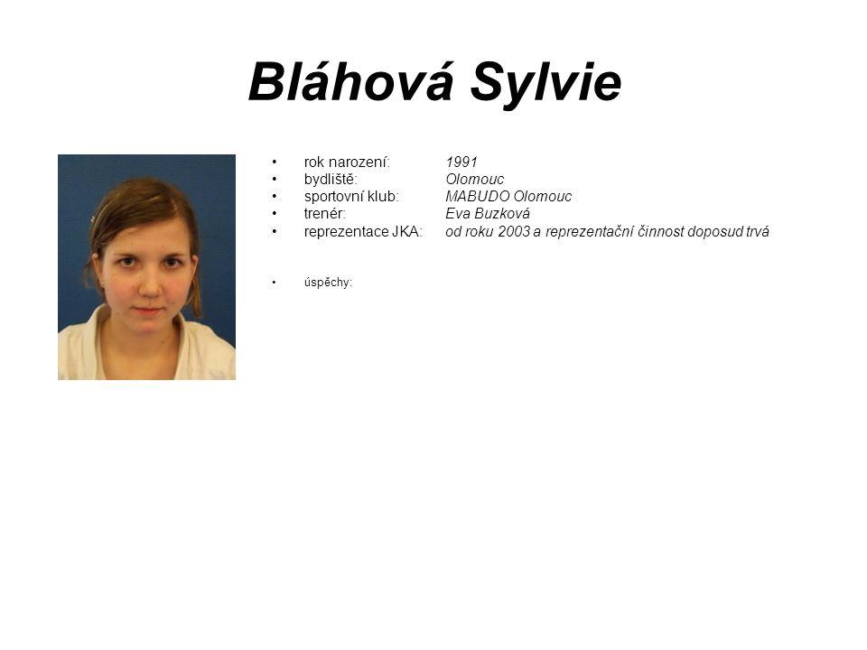 Bláhová Sylvie rok narození: 1991 bydliště: Olomouc