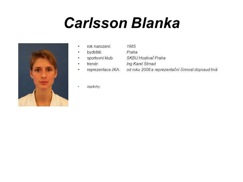 Carlsson Blanka rok narození: 1985 bydliště: Praha