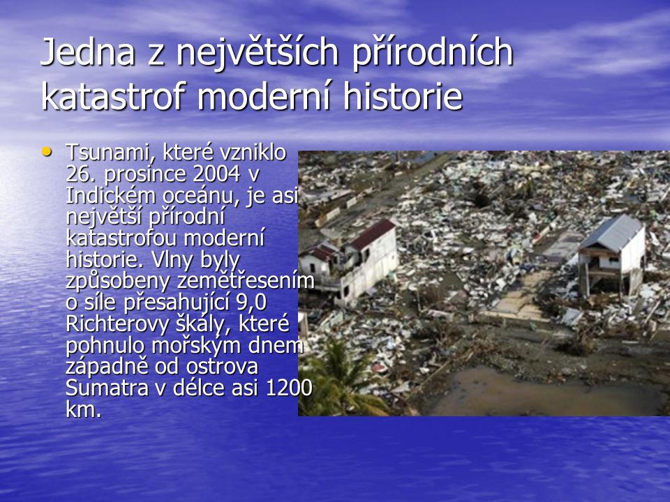 Jedna z největších přírodních katastrof moderní historie
