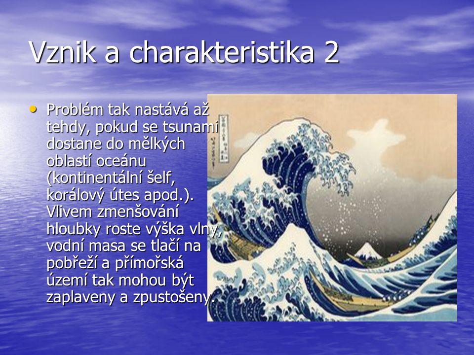 Vznik a charakteristika 2