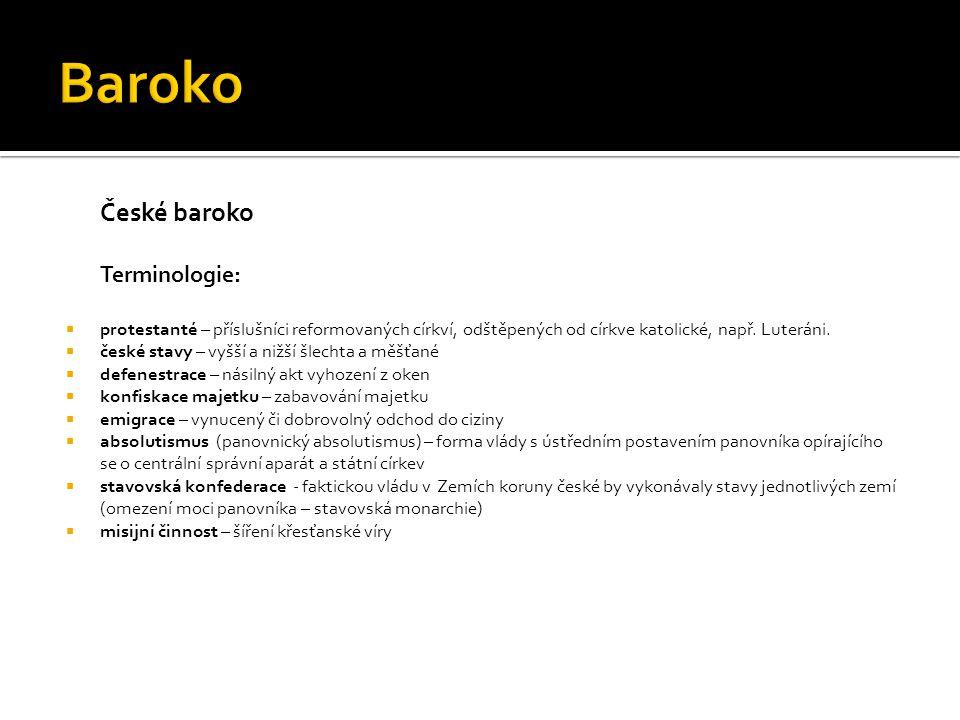 Baroko České baroko Terminologie: