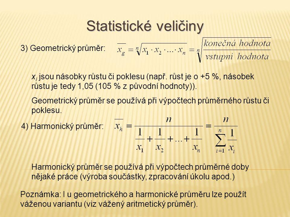 Statistické veličiny 3) Geometrický průměr: