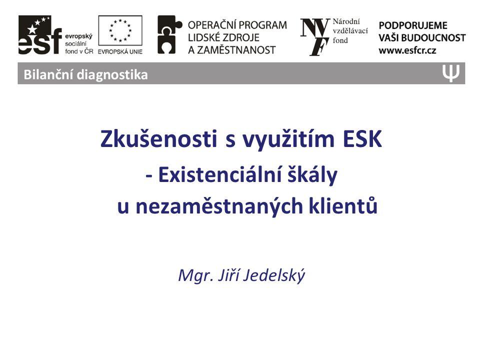 Zkušenosti s využitím ESK