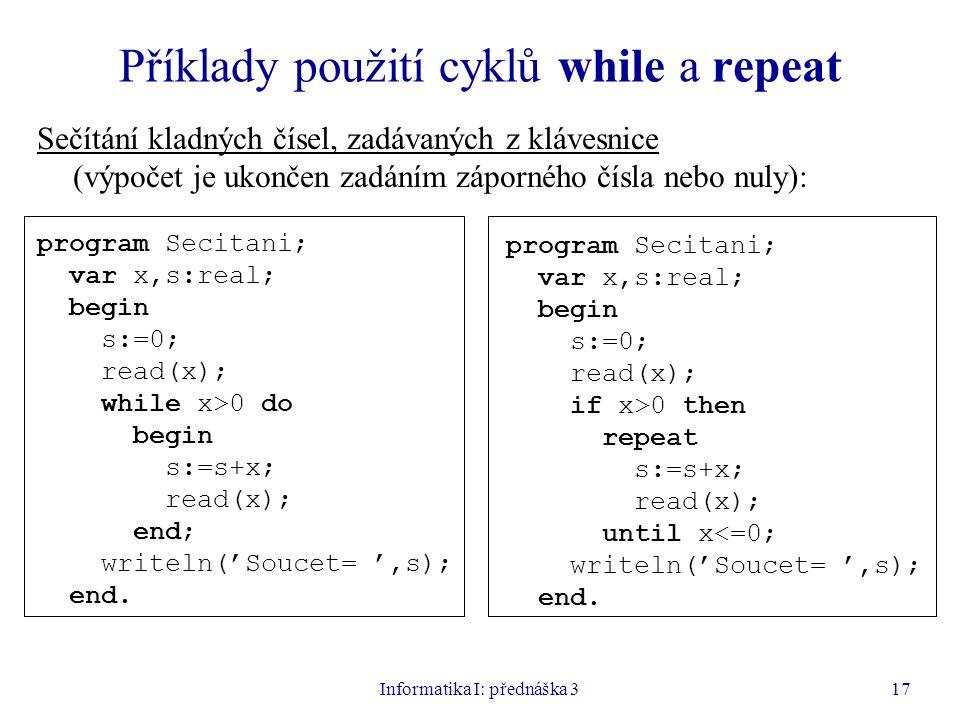 Příklady použití cyklů while a repeat