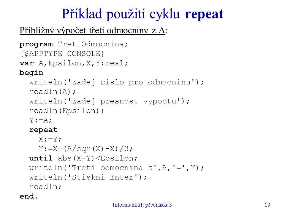 Příklad použití cyklu repeat
