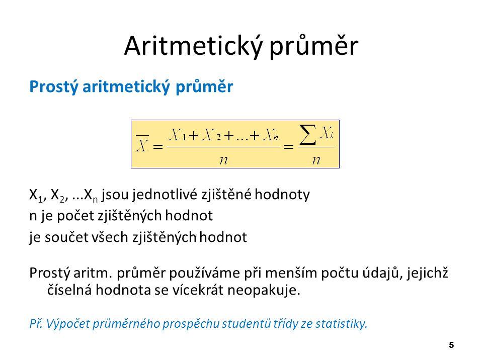Aritmetický průměr Prostý aritmetický průměr