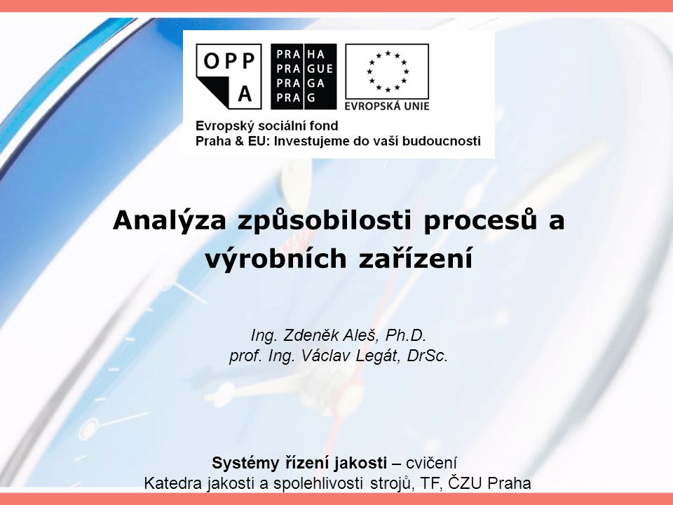 Analýza způsobilosti procesů a výrobních zařízení