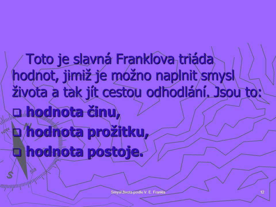 Smysl života podle V. E. Frankla