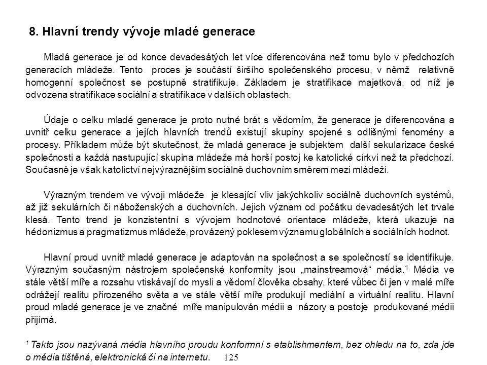 8. Hlavní trendy vývoje mladé generace